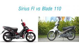 Honda Blade 110 và Yamaha Sirius FI, chọn xe nào?