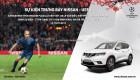Đại lý Nissan đồng loạt tổ chức chương trình bán hàng đón xuân