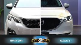 Mazda CX-5 2018 và Peugeot 3008 hoàn toàn mới: Bạn chọn xe nào?