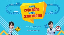 """Tôi yêu Việt Nam 2018: """"Xoay cuộc sống, xoáy giao thông"""""""