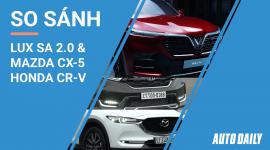 So sánh SUV VinFast với Mazda CX-5 và Honda CR-V
