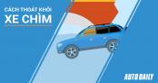 2 bước đơn giản cứu sống bạn và người thân khi ôtô rơi xuống nước