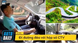 Hướng dẫn lái xe đường đèo dốc với hộp số vô cấp CVT