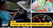 Hướng dẫn lái xe: Kỹ năng lái xe tiết kiệm nhiên liệu