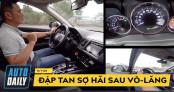 Hướng dẫn lái xe (P2): TRÁNH NHẦM CHÂN GA/PHANH chỉ sau 20 phút