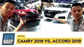So sánh nhanh Camry 2019 và Accord 2019: Bạn chọn xe nào?