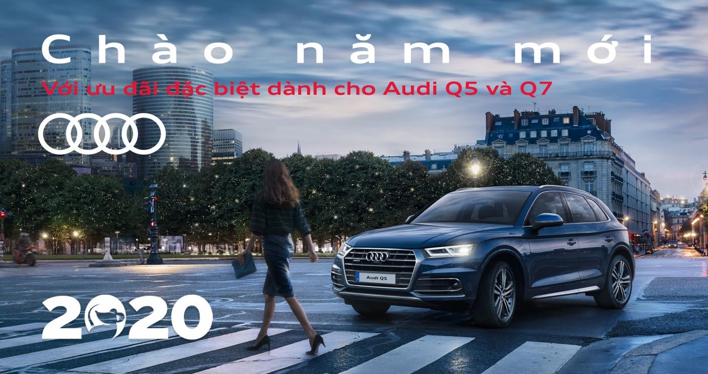 Bộ đôi SUV hạng sang Audi Q5 và Q7 nhận ưu đãi khủng dịp cuối năm